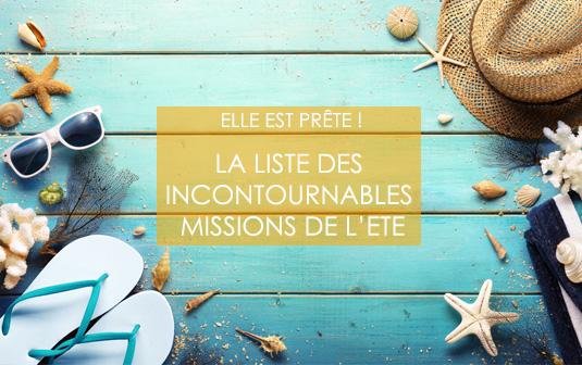 Liste des incontournables missions de l'été
