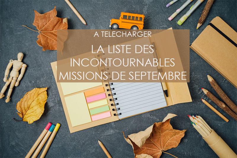 Liste des incontournables missions de Septembre